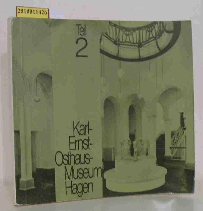 Besitz des Städtischen Karl Ernst-Osthaus-Museum Hagen, Teil: Karl Ernst-Osthaus-Museum