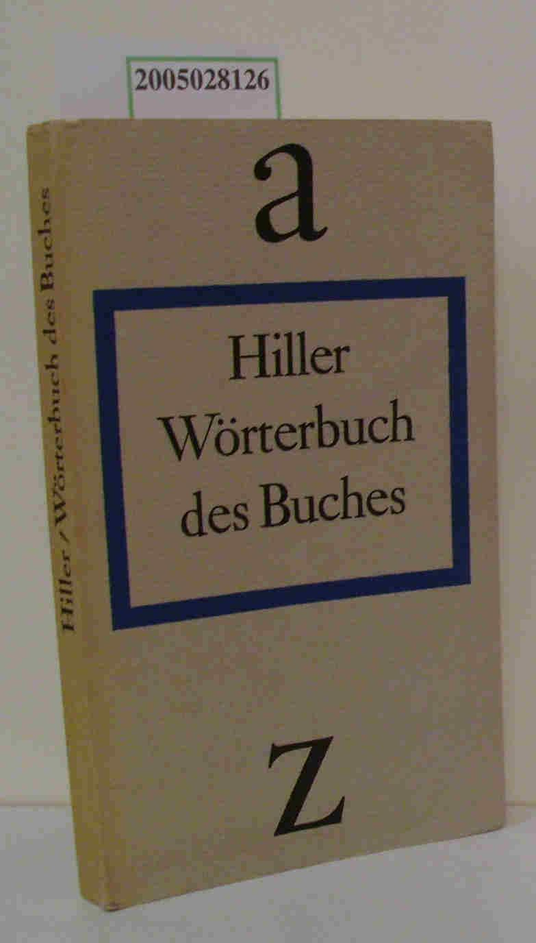 Wörterbuch des Buches Helmut Hiller: Hiller, Helmut
