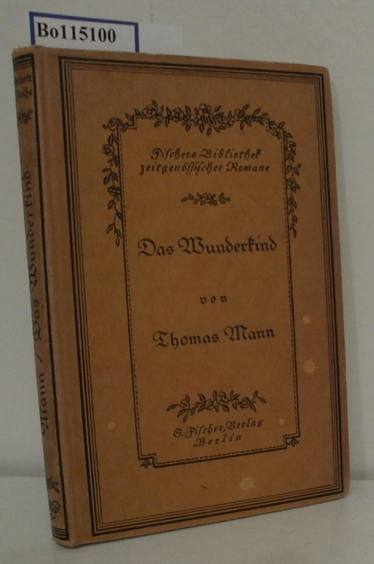 Das Wunderkind Novellen: Mann, Thomas