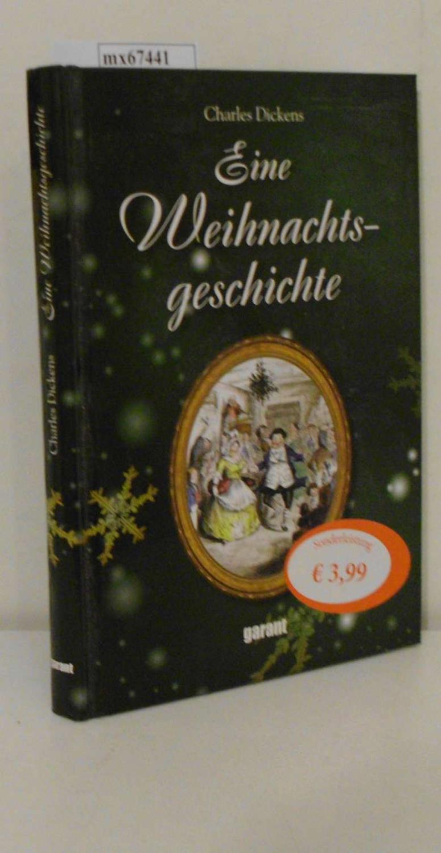 Eine Weihnachtsgeschichte - Dickens, Charles