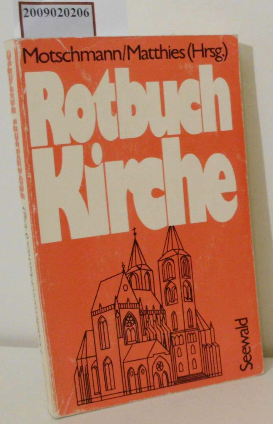 Rotbuch Kirche: Jens Motschmann u.