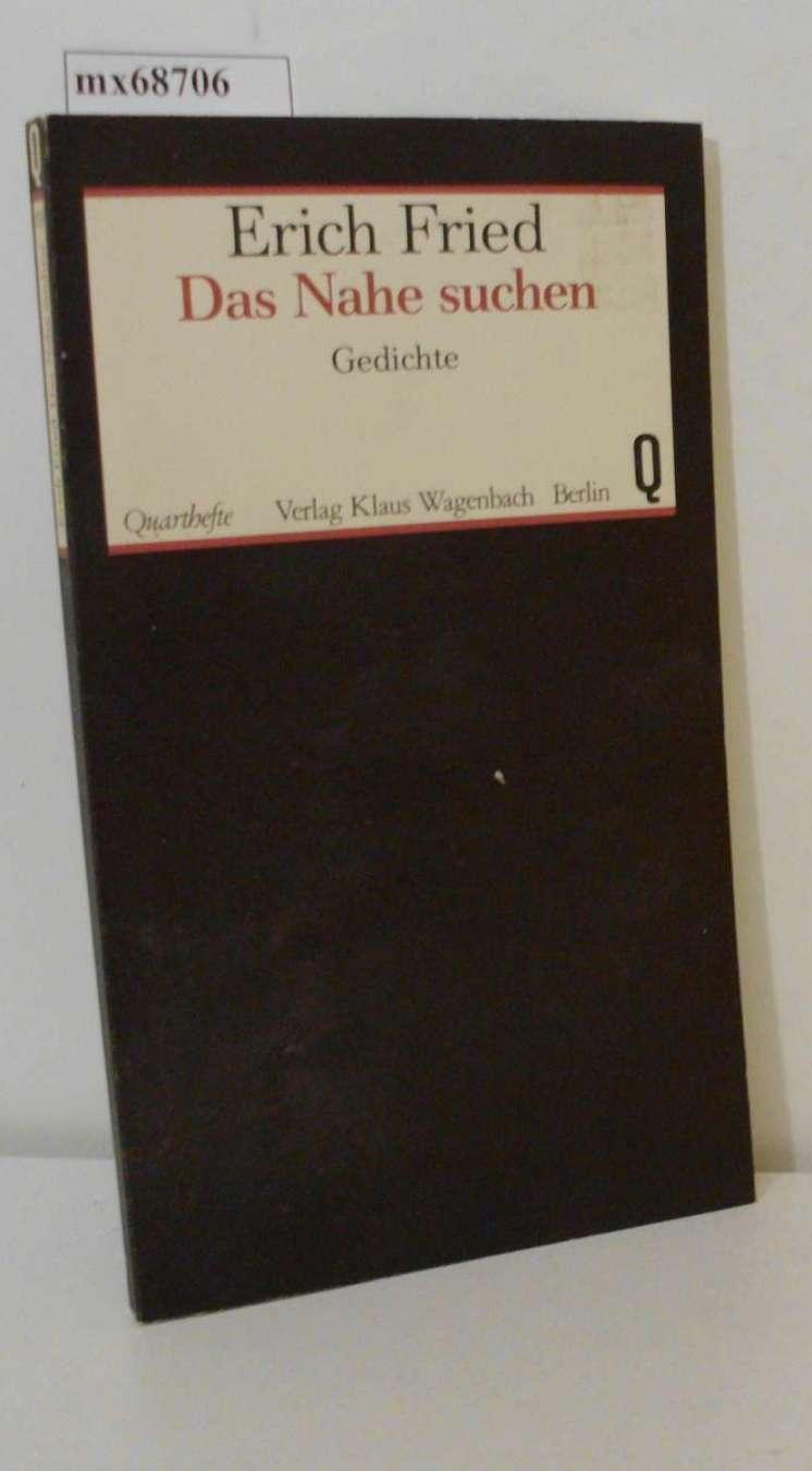 Das Nahe Suchen Gedichte Erich Fried