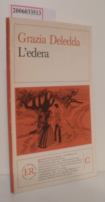L'edera Easy Readers Facili Letture C: Grazia Deledda :