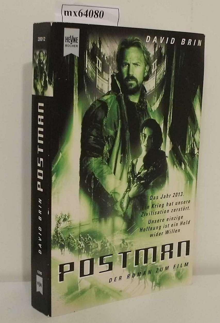 Postman Roman / David Brin. Aus dem Amerikan. von Jürgen Langowski - Brin, David