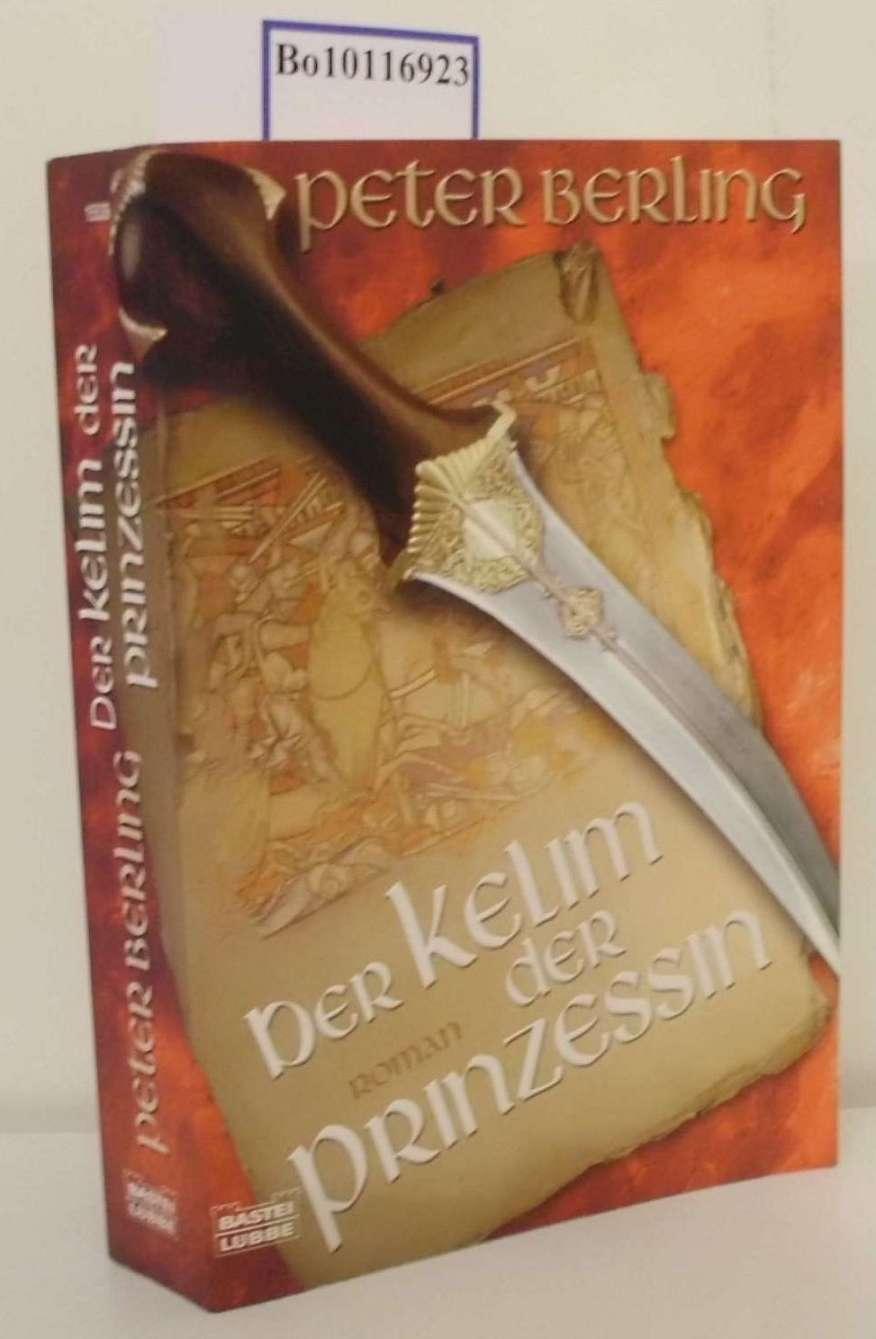 Der Kelim der Prinzessin Roman / Peter Berling - Berling, Peter