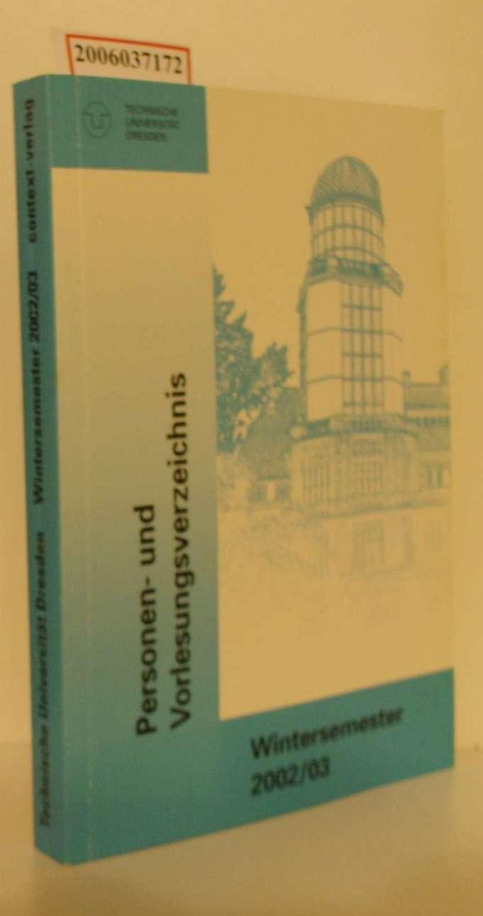 Technische Universität Dresden Personen- und Vorlesungsverzeichnis Wintersemester: Roland Chemnitzer :