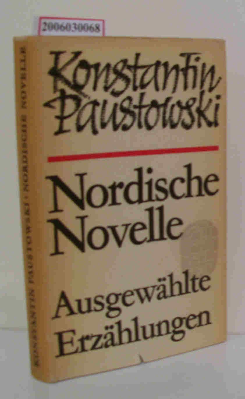 Nordische Novelle Ausgewählte Erzählungen: Konstantin Paustowski: