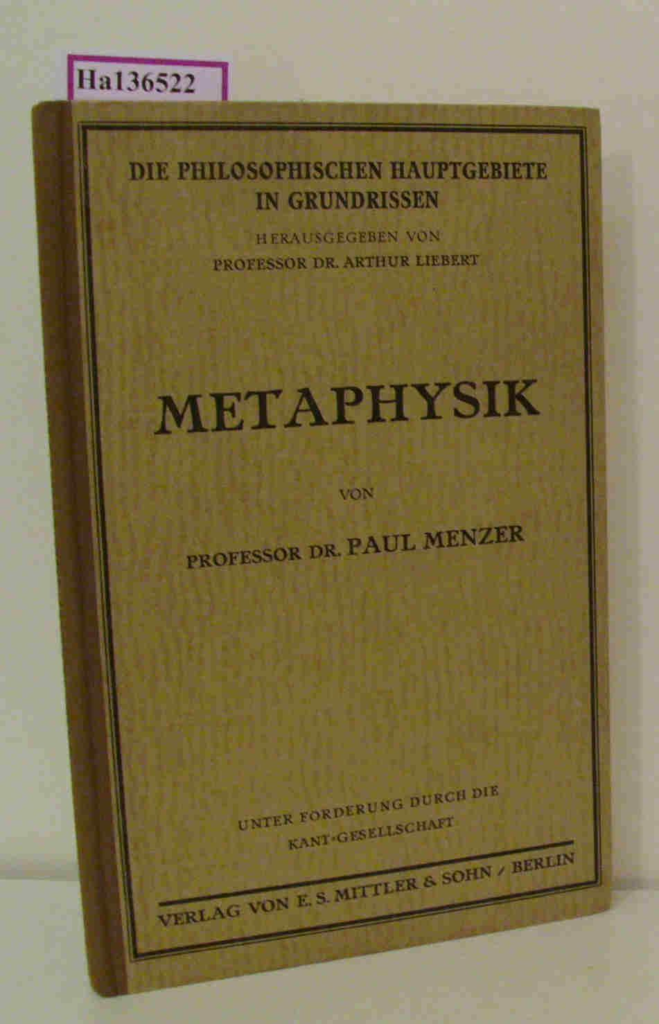 Metaphysik: Menzer, Paul: