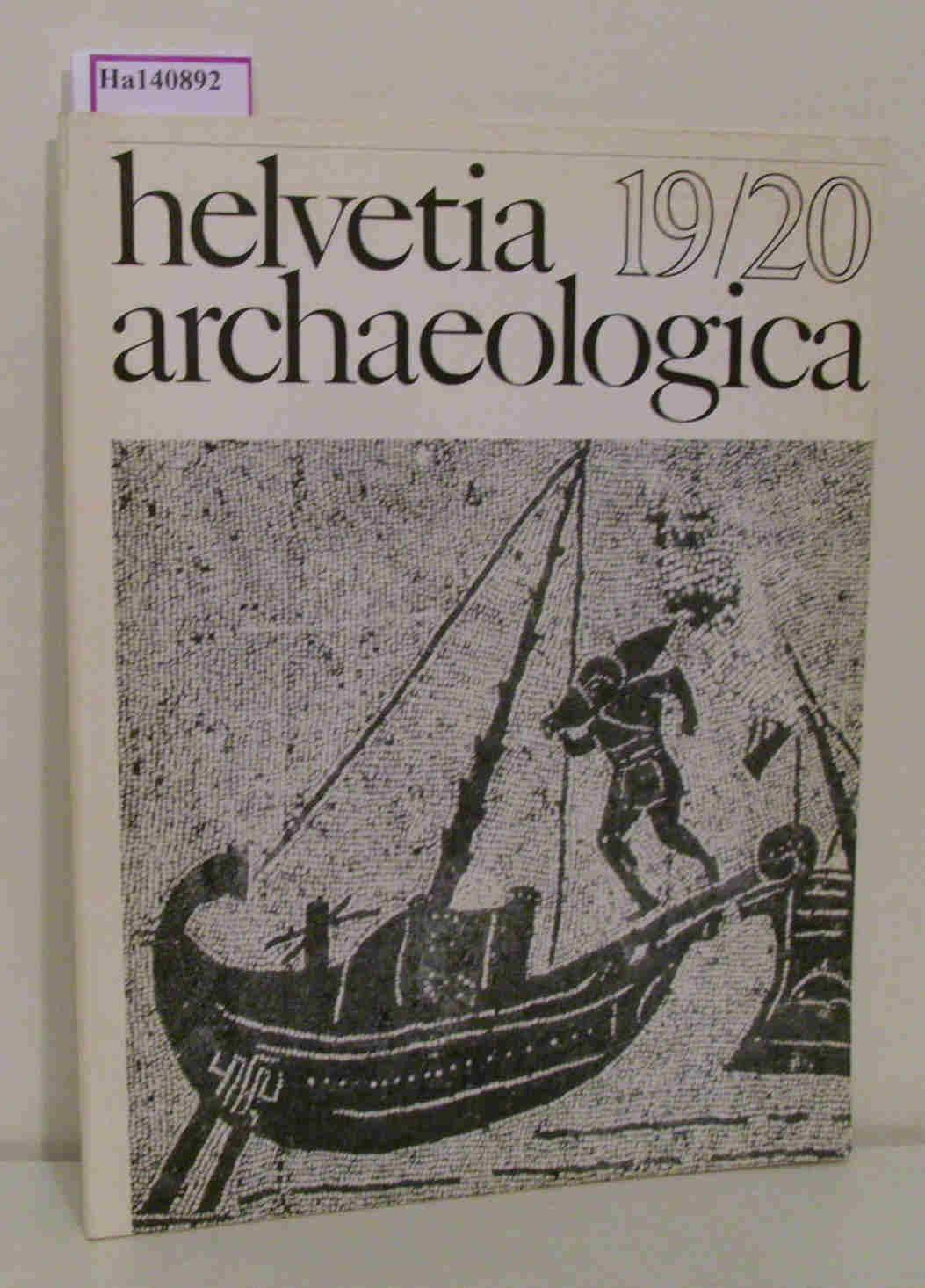 Helvetia Archaeologica. (Heft 19/20). Archäologie in der: Degen, Rudolf (Hg.):