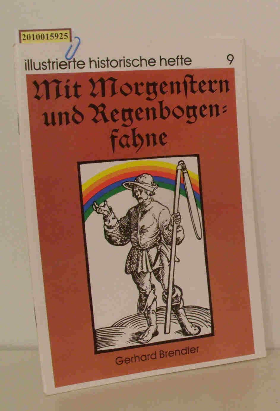Mit Morgenstern und Regenbogenfahne: Brendler, Gerhard: