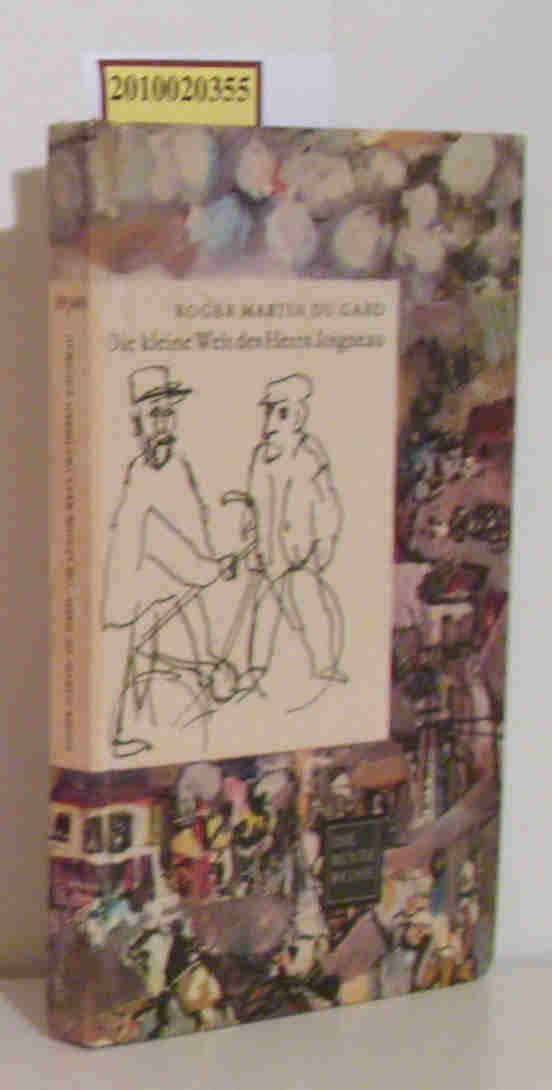 Die kleine Welt des Herrn Joigneau Erzählung: Martin du Gard,
