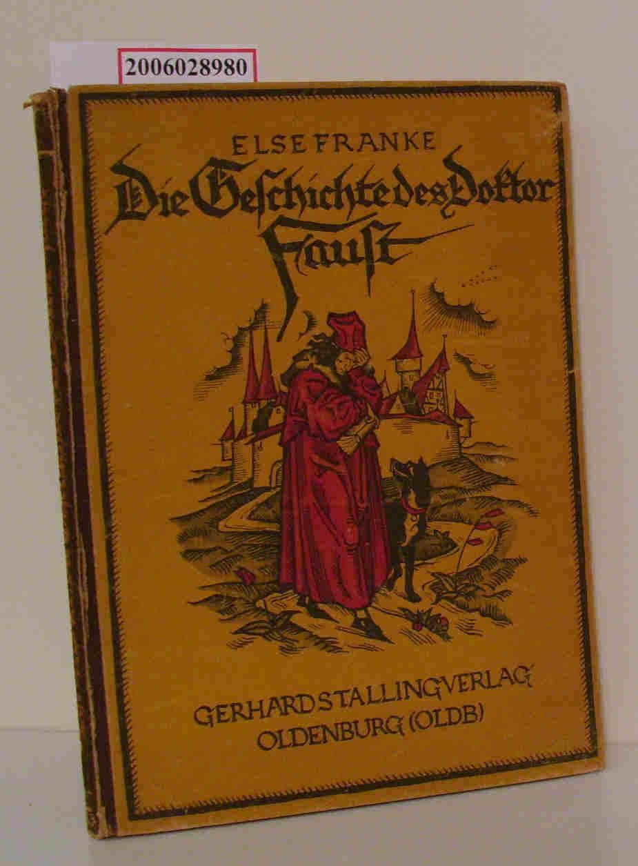 Die Geschichte des Doktor Faust: Else Franke :