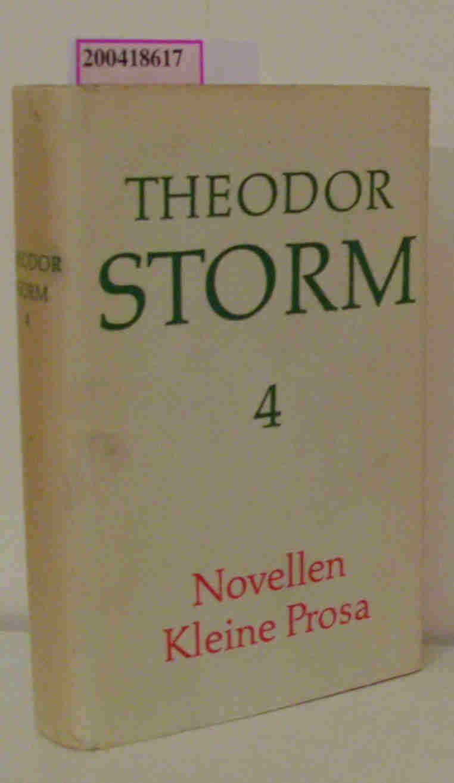 4 - Novellen, Kleine Prosa: Storm, Theodor: