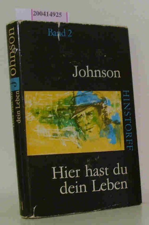 Hier hast du dein Leben Band 2: Johnson, Eyvind: