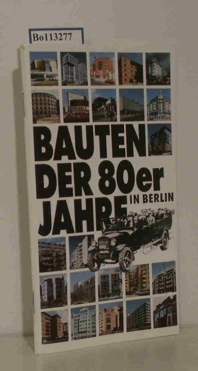 Bauten der 80er Jahre in Berlin