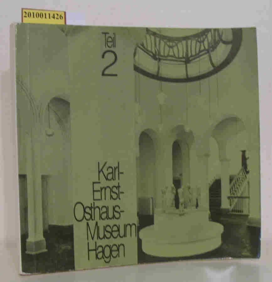 Besitz des Städtischen Karl Ernst-Osthaus-Museum Hagen, Teil: Karl Ernst-Osthaus-Museum: