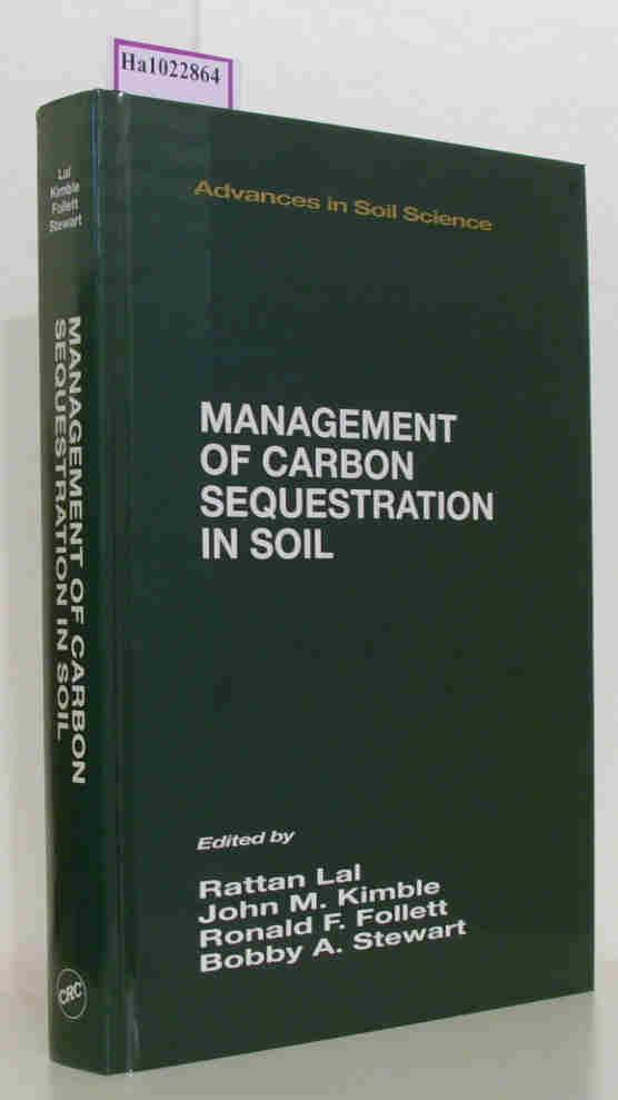 Management of Carbon Sequestration in Soil. (=: Lal, Rattan et