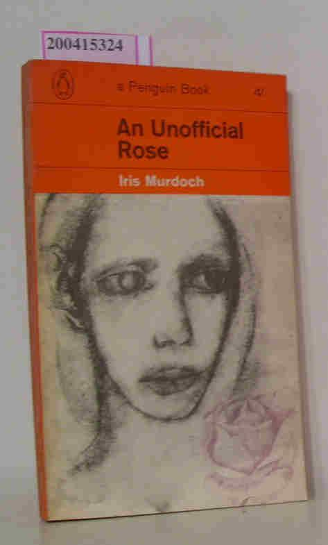 An Unofficial Rose: I. Murdoch: