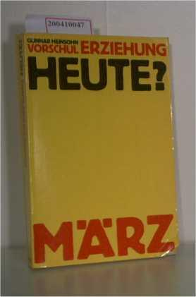 Vorschulerziehung und Kapitalismus Eine soziolog. Untersuchung d.: Heinsohn, Gunnar:
