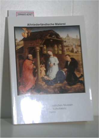 Altniederländische Malerei und Französische Malerei des 15.: Arndt, Karl: