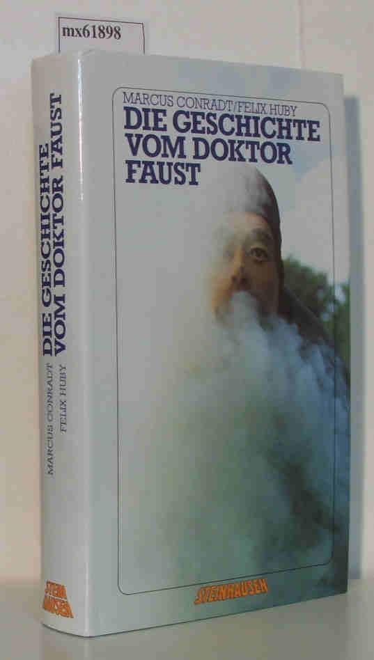 Die Geschichte vom Doktor Faust: Conradt, Marcus /