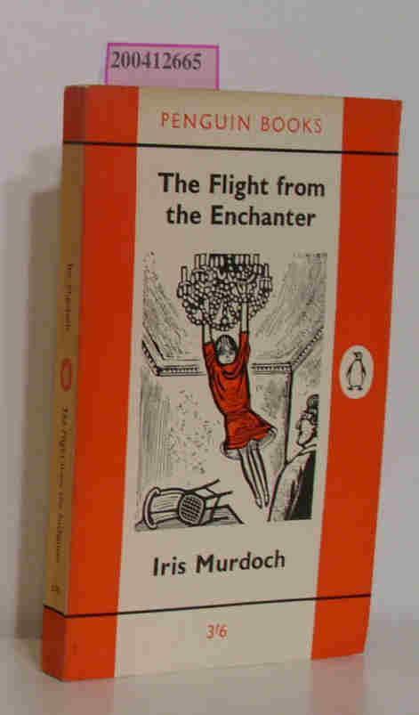 The Flight from the Enchanter: I. Murdoch: