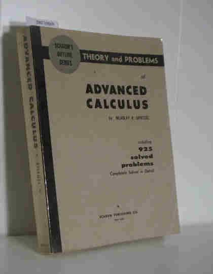 Theory and roblems of Advanced Calculus: Murray R. Spiegel: