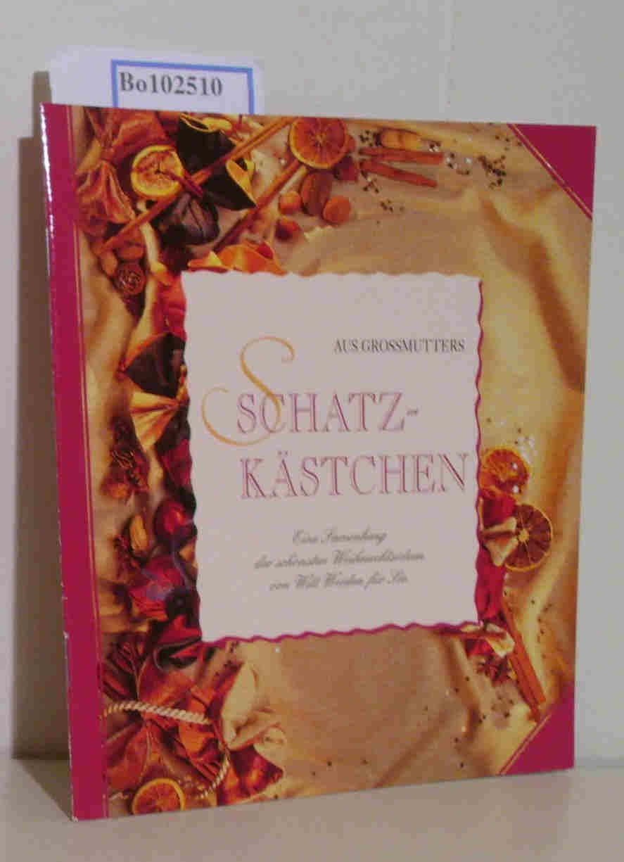 5ac47b3551 Aus Grossmutters Schatzkästchen, Eine Sammlung der schönsten: Weiden, Witt: