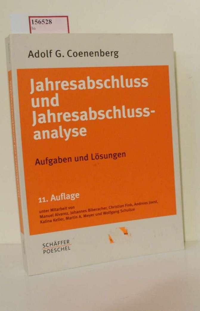 Jahresabschluss und Jahresabschlussanalyse. Aufgaben und Lösungen.: Coenenberg, Adolf G.: