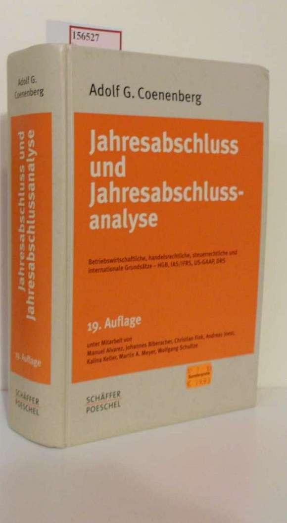 Jahresabschluss und Jahresabschlussanalyse. Betriebswirtschaftliche, handelsrechtliche, steuerrechtliche und: Coenenberg, Adolf G.: