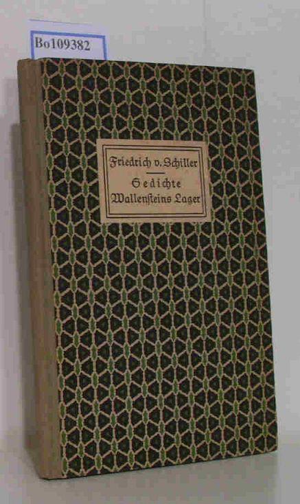 Gedichte Wallensteins Lager - Aus Schillers Leipziger: von Schiller, Friedrich;