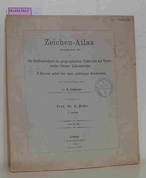 Zeichen-Atlas. Ausgabe A. Für das Kartenzeichnen im geographischen Unterricht der Unterstufen ...