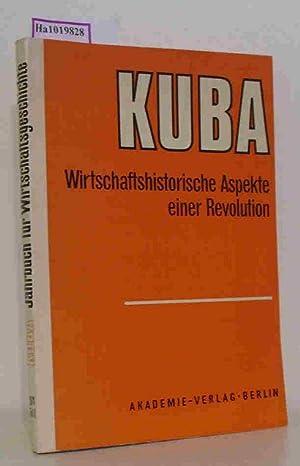 Jahrbuch für Wirtschaftsgeschichte. 1971 - Teil 1: Kuba - Wirtschaftshistorische Aspekte einer...