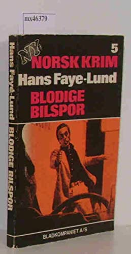 Blodige Bilspor: Faye-Lund, Hans