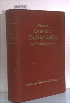 Meyers Orts- und Verkehrs-Lexikon des Deutschen Reiches