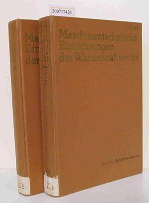 Maschinentechniche Einrichtungen der Wärmekraftwerke Bd.1 Dampferzeugung, Bd 2 Turbinen und ...