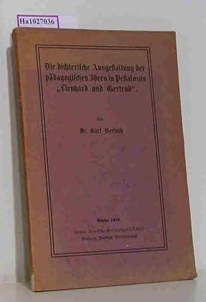 Die dichterische Ausgestaltung der pädagogischen Ideen in: Gerlach, Kurt