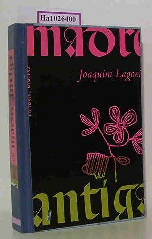 Madre Antiga. Romance.: Lagoeiro, Joaquim