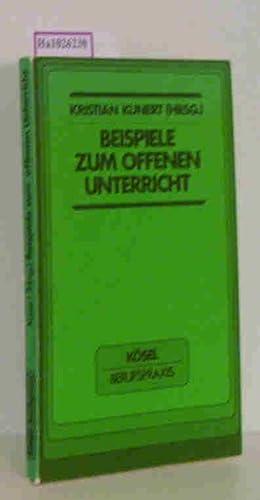 9783466301980: Beispiele zum offenen Unterricht (Kösel Berufspraxis ...