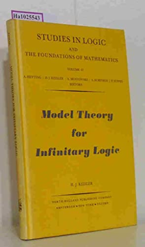 Model Theory for Infinitary Logic. Logic with: Keisler, H. Jerome