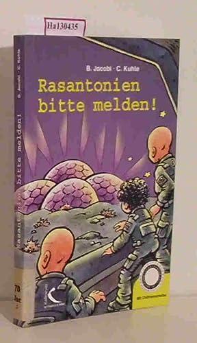 Rasantonien bitte melden!: Jacobi, Brunhilde / Kuhle, Christa