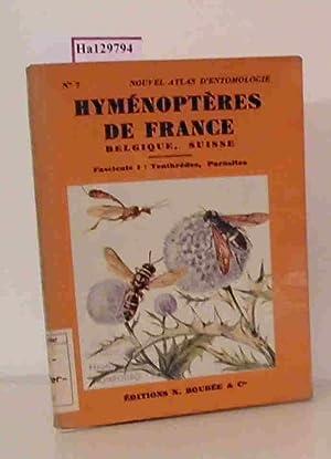 Atlas des Hymenopteres de France, Belgique, Suisse. 1: Tenthredes, Parasites.: Berland, L.