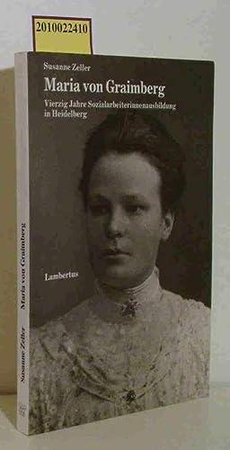 Maria von Graimberg vierzig Jahre Sozialarbeiterinnenausbildung in: Zeller, Susanne