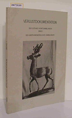Verlustdokumentation der Gothaer Kunstsammlungen . - Gotha: Däberitz, Ute [Bearb.]