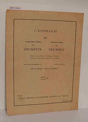60 ausgewählte Etüden C. Kopprasch. Hrsg. von: Kopprasch, C. Georg