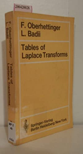 Tables of Laplace Transforms: F. Oberhettinger; L.
