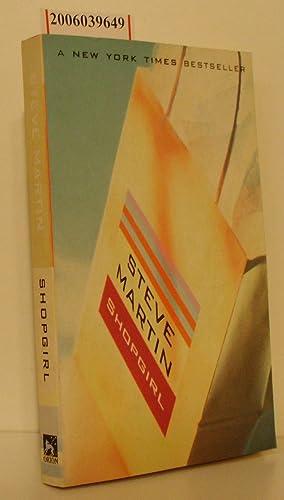 Shopgirl A New York Times Bestseller: Steve Martin :