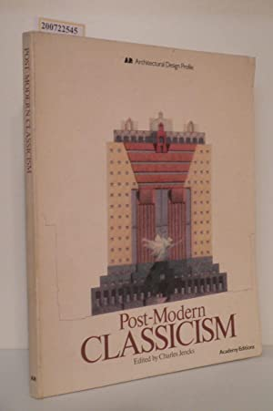 Post-Modern Classicism Architectural Design Profile: Edited by Charles