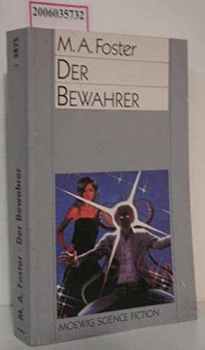 Der Bewahrer Moewig Science Fiction