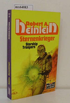 Sternenkrieger Science-fiction-Roman = Starship troopers / Robert A. Heinlein. [Ins Dt. übertr. v...